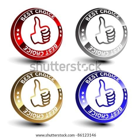 Vector best choice 3D circular buttons - stock vector