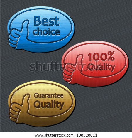 Vector best choice, guarantee quality, 100% quality labels