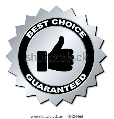 vector best choice guaranteed label - stock vector
