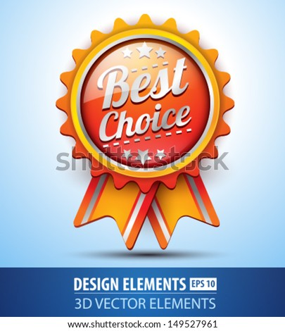 Vector best choice label for design. Glossy icon - stock vector