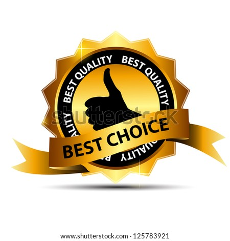 Vector best choice  label with gold ribbon. - stock vector