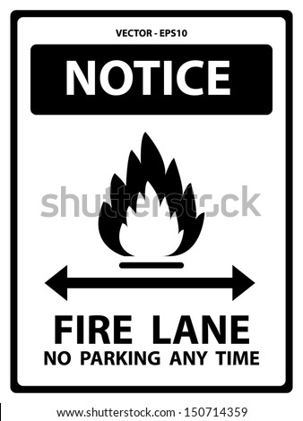 Vector : Black and White Notice Plate For Safety Present By Notice and Fire Lane No Parking Any Time Text With Flame Sign Isolated on White Background  - stock vector