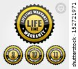 Vector : Black Gold Warranty Badge and Sign with lifetime, nine, ten, eleven years warranty - banner, sticker, tag, icon, stamp, label - stock