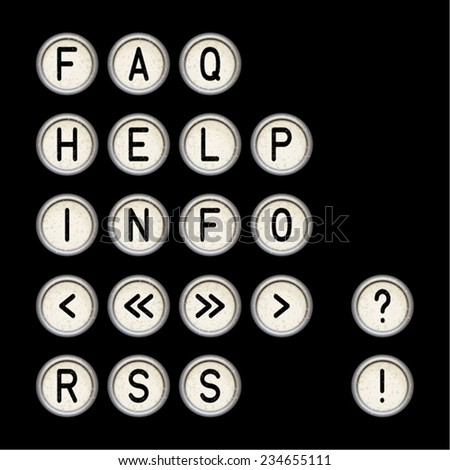 Vector black set vintage typewriter buttons - FAQ, HELP, INFO, RSS etc. Letters old typewriter keys. Antique labels communication. Use for web page, www site, forms, e-shops. Eps 10 vector file.