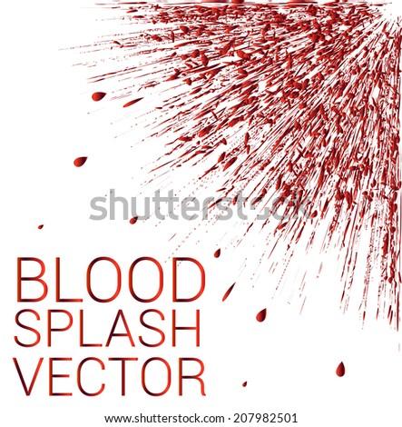Vector blood splatter on white background  - stock vector