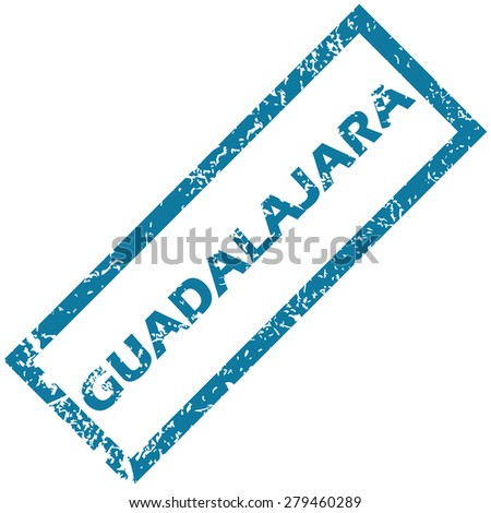 Vector blue rubber stamp with city name Guadalajara, isolated on white