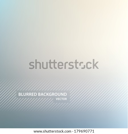 Vector blurred background. Colorfully abstract background, sizable and editable. Neutral colors. - stock vector