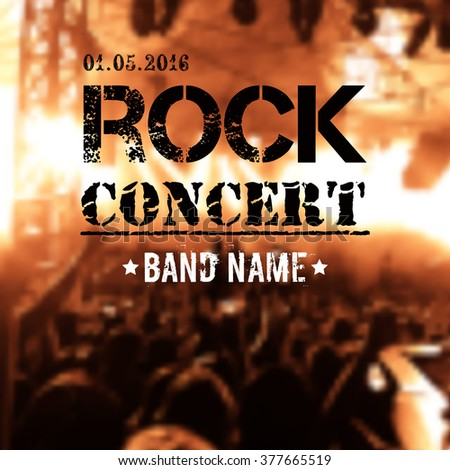 Vector blurred background with rock stage and crowd. Modern grunge rock concert design template with place for text. - stock vector