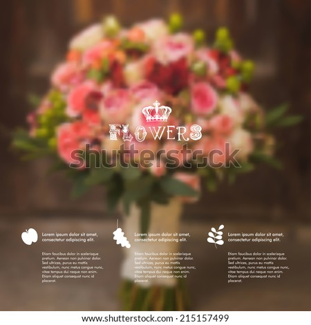 Vector blurred bouquet. Flowers unfocused background, web and mobile interface template. Floral design. Flora. Garden - stock vector