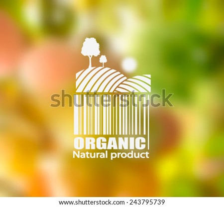 Vector blurred nature background with eco label of Organic Standart Farm Fresh Food. Think green. Premium quality green product. Quote. Environmental protection. - stock vector