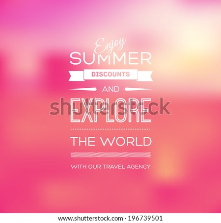 Vector blurry soft pink summer poster with photographic bokeh background. Smooth unfocused film effect. Enjoy summer discounts and explore the world.  - stock vector