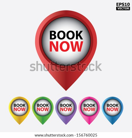 Vector : Book Now button, icons or symbols for business, internet and e-commerce. - stock vector