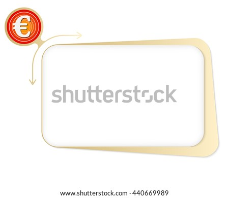 Vector box to fill your text and euro symbol - stock vector