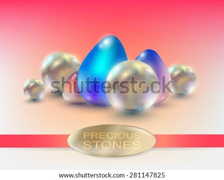 Vector bright precious stones and pearls - stock vector