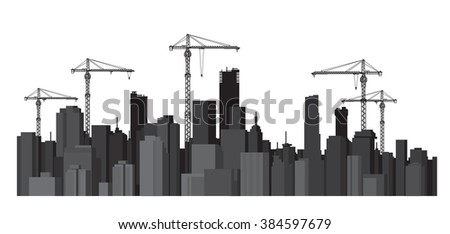 Vector buildings and cranes silhouettes. - stock vector