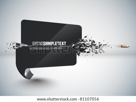 Vector Bullet Sends a Shot Through a Speech Bubble - stock vector