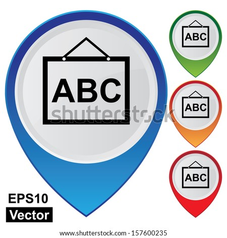 Vector : Business and Service Concept Present By Colorful Glossy Style Map Pointer With School or Tutor Sign Isolated on White Background - stock vector