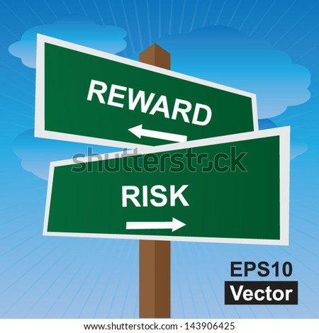 Vector : Business, Job Career or Financial Concept Present By Green Two Way Street or Road Sign Pointing to Reward and Risk in Blue Sky Background - stock vector