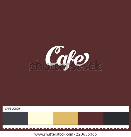 Vector Cafe hand lettering - handmade calligraphy and thematic color swatches - stock vector