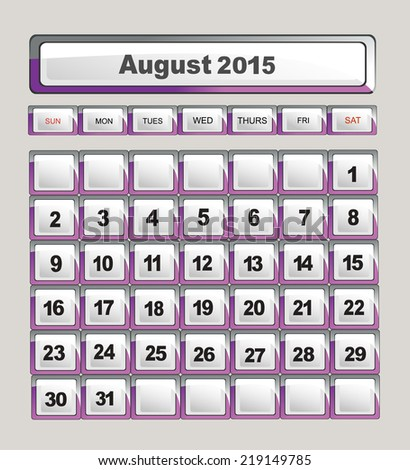 Vector calendar template for application. August 2015 - stock vector
