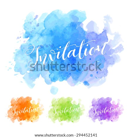 Vector calligraphy on watercolor stain background. Template for poster or card, invitation and greeting design. Typography collection - stock vector