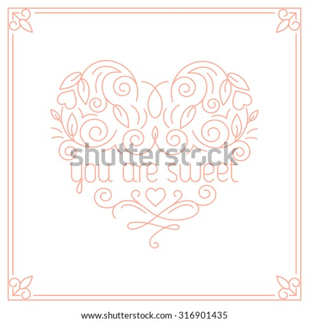 "Vector  card design template with hand lettering. Text ""you are a sweet"". Decorative heart-shaped element in trendy linear style. - stock vector"
