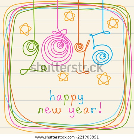 Vector card- 2015 happy new year! Hand drawn childish background with christmas balls, stars, frame of doodles. Festive illustration for print, web - stock vector