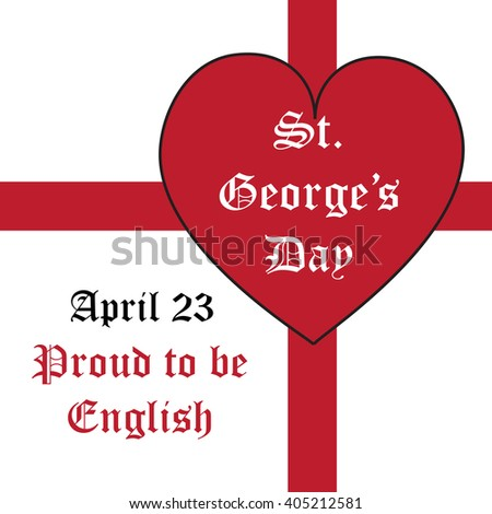 Vector card St. George's Day, Proud to be English, cross, heart and white background.