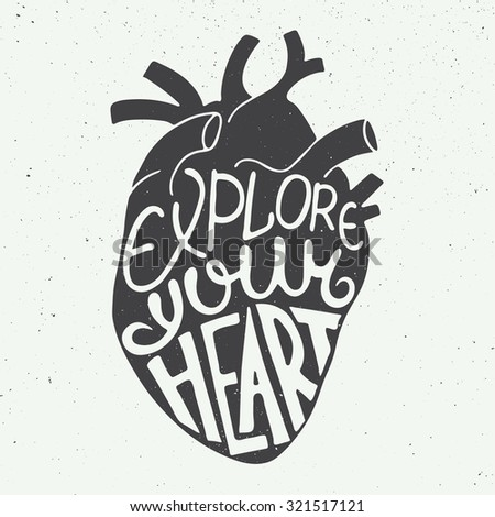 Vector card with hand drawn unique typography design element for greeting cards, prints and posters. Explore your heart in anatomic heart on vintage background - stock vector