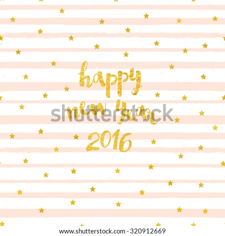 Vector card with Happy New Year 2016 lettering and pattern of gold foil stars. Background with pink brush strokes of paint - stock vector