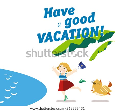 Vector Card With Wishes Have A Good Vacation Nice Girl And Cute