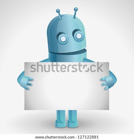 Vector cartoon character - funny robot holding paper card with copy space for text