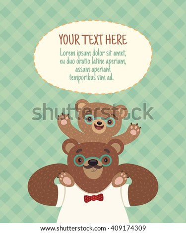 Vector  cartoon Illustration of a dad-bear who carries his son on his shoulders. Template card or poster for family celebrations with place for your text. Happy Father's Day greeting card template.  - stock vector