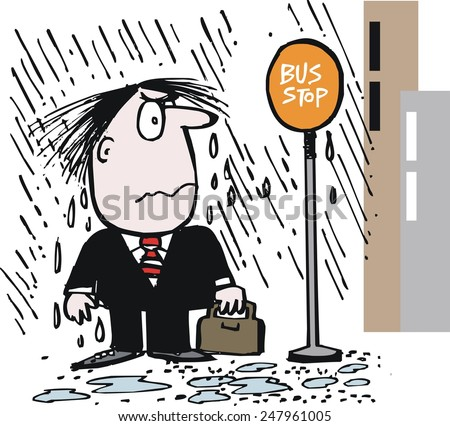 Vector cartoon of business executive waiting in rain at city bus stop. The man is annoyed at having to wait for transport in bad weather.  - stock vector