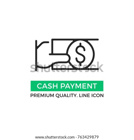 Vector cash payment icon. Hand holding dollar bill. Premium quality graphic design element. Modern sign, linear pictogram, outline symbol, simple thin line icon