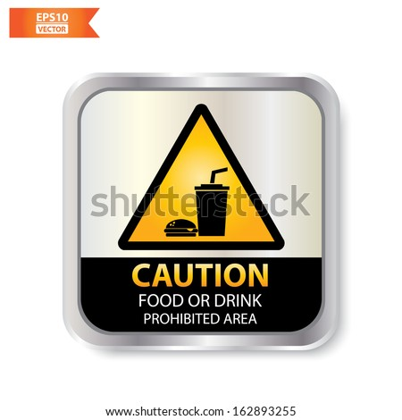 Vector : Caution with food or drink prohibited area text and sign isolated. Eps10.