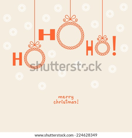 Vector christmas ball - ho-ho-ho! Invitation, greeting decorative card with frame for family photo or text box. Simple holiday illustration for print, web - stock vector