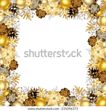Vector Christmas frame with gold and silver balls, cones and poinsettia flowers. - stock vector