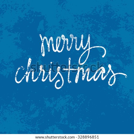 Vector Christmas greeting card design. Old worn custom handwriting over grungy weathered paper background.  - stock vector