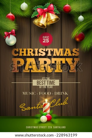 Vector Christmas Party poster design template.Messages and objects on dark wooden background. Elements are layered separately in vector file. - stock vector