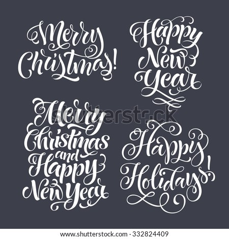 Vector Christmas set of holidays lettering. Merry Christmas and Happy New Year text lettering for invitation and greeting card, prints and posters. Hand drawn typographic inscriptions - stock vector