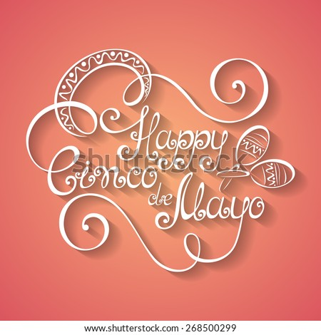 Vector Cinco de Mayo Inscription with Sombrero, Hand Drawn Holiday Lettering. Ornate Vintage Lettering - stock vector
