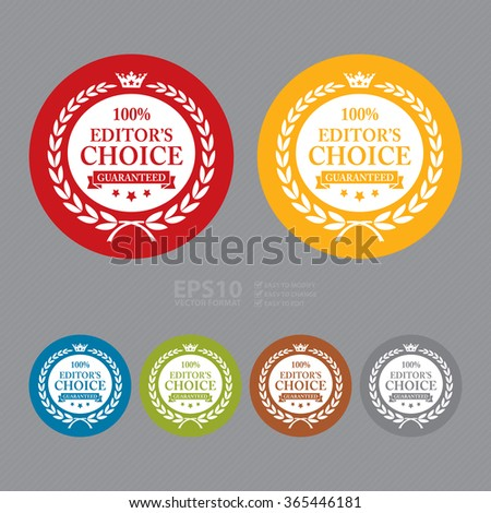 Vector : Circle 100% Editor's Choice Guaranteed, Campaign Promotion, Product Label, Infographics Flat Icon, Sign, Sticker - stock vector