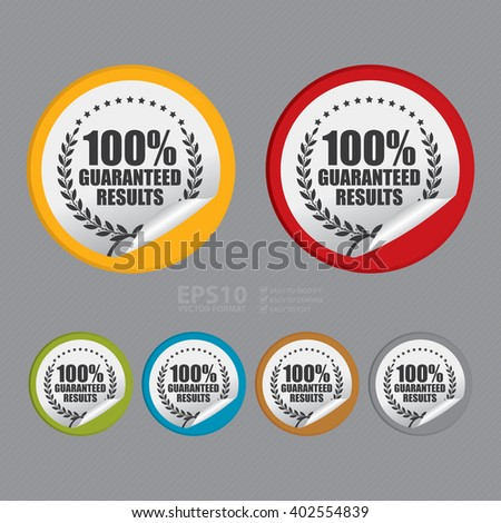 Vector : Circle 100% Guaranteed Reliable Product Label, Campaign Promotion Infographics Flat Icon, Peeling Sticker, Sign - stock vector