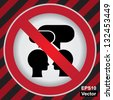 Vector : Circle Prohibited Sign For Keep Quiet or No Speaking Sign in Caution Zone Dark and Red Background - stock vector