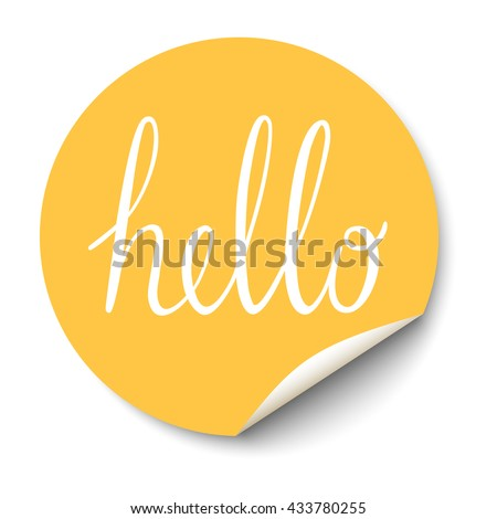 Vector circle sticker with curled corner and hello text inside. - stock vector