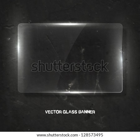 Vector clear glass banner over old distressed worn out wall background - stock vector