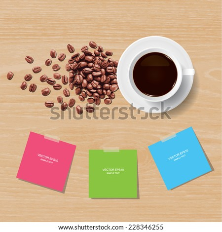 Vector coffee cup and coffee beans with paper stick on wooden texture background. - stock vector
