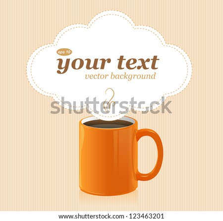 Vector coffee cup with text area - stock vector