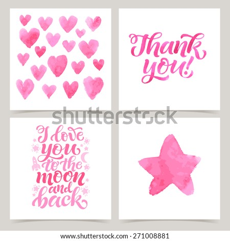 Vector collection of four cards template. Set of love. Watercolor elements and patterns, calligraphic phrase for your design: I love you, Thank you. Graphic illustrations for posters or postcards. - stock vector